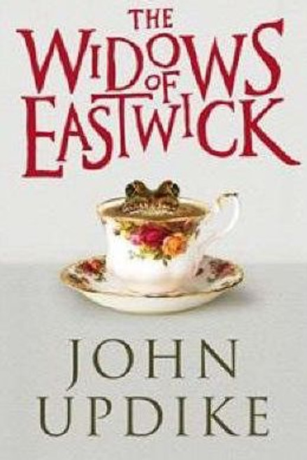 Updike, John / The Widows of Eastwick (Large Paperback)