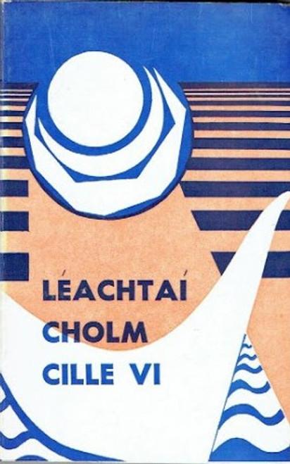 Ó Fiannachta, Pádraig - Léachtaí Cholm Cille VI - 1975 - An Grá sa Litríócht - PB
