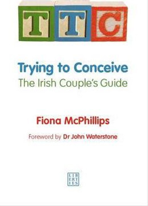 McPhilips, Fiona / TTC Trying to Conceive (Large Paperback)