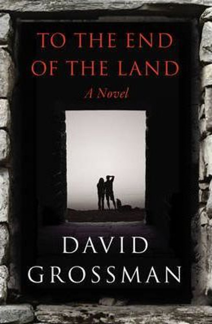 Grossman, David / To The End of the Land (Large Paperback)