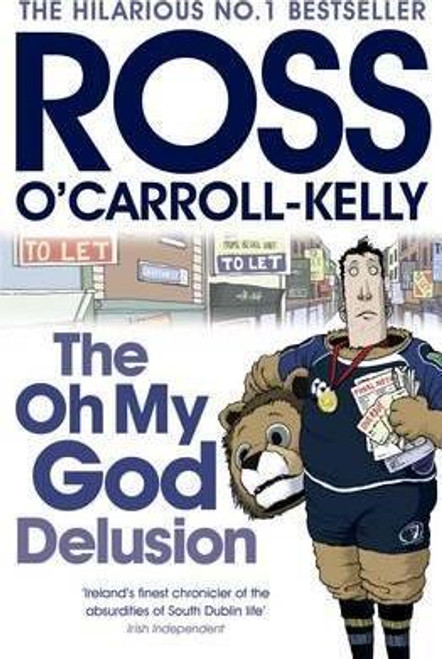O'Carroll-Kelly, Ross / The Oh My God Delusion (Large Paperback)