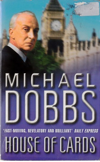 Dobbs, Michael / House of Cards