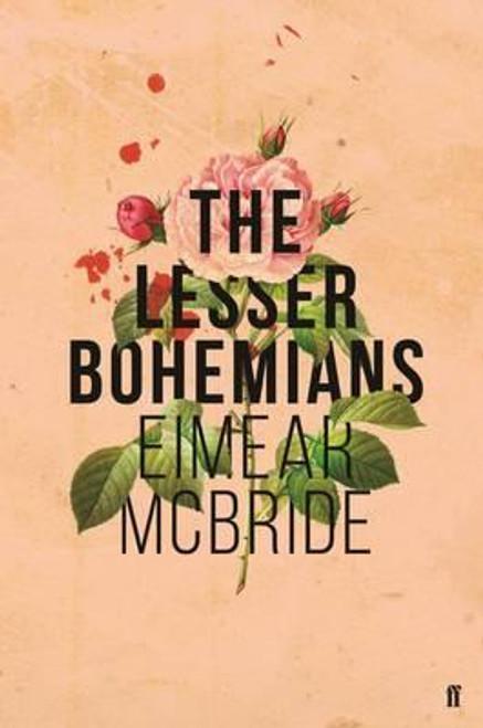 McBride, Eimear / The Lesser Bohemians (Large Paperback)