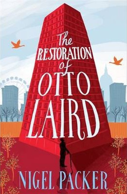 Packer, Nigel / The Restoration of Otto Laird (Large Paperback)