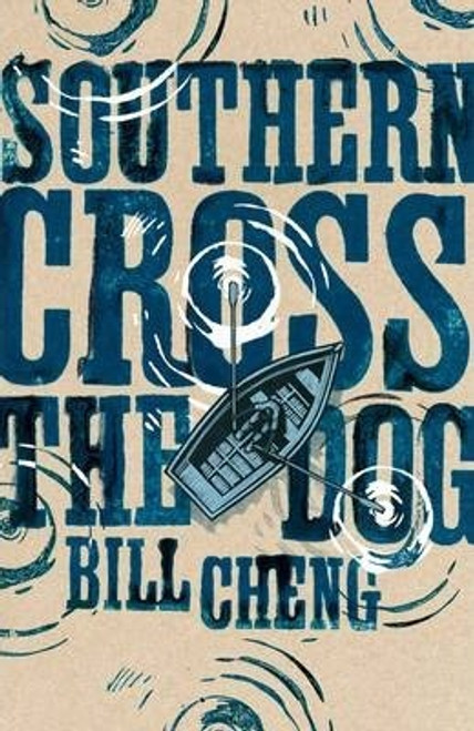 Cheng, Bill / Southern Cross the Dog (Large Paperback)