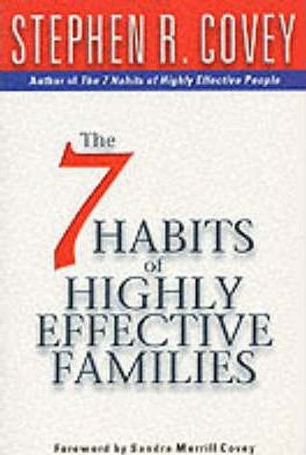 Covey, Stephen R. / 7 Habits Of Highly Effective Families (Large Paperback)