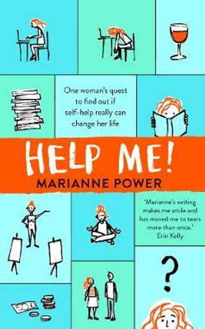 Power, Marianne / Help Me! : One Woman's Quest to Find Out if Self-Help Really Can Change Her Life (Large Paperback)