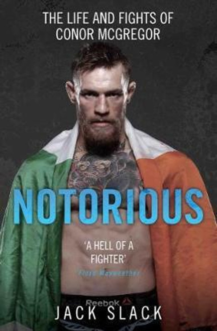 Slack, Jack / Notorious - The Life and Fights of Conor McGregor (Large Paperback)