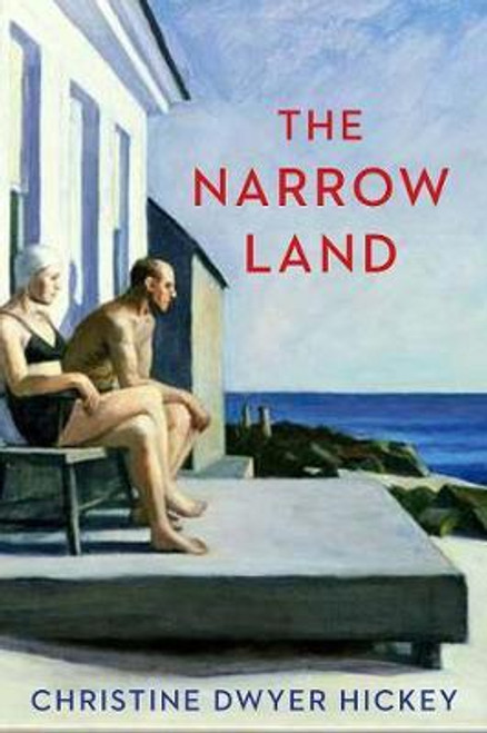 Dwyer Hickey, Christine / The Narrow Land (Large Paperback)