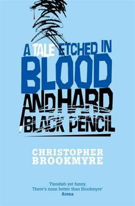 Brookmyre, Christopher / Tale Etched in Blood & Hard Black Pencil (Large Paperback)