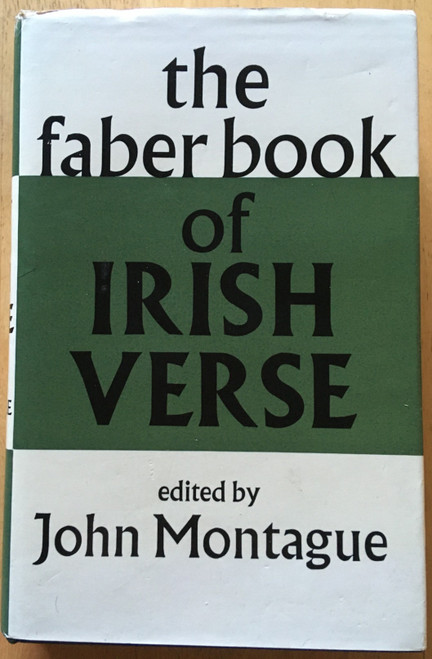 Montague, John - The Faber Book of Irish Verse - HB 1st Edition 1974 - Poetry