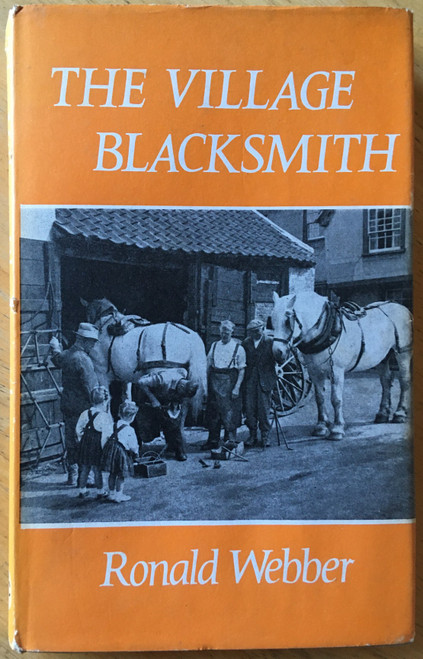 Webber, Ronald - The Village Blacksmith - HB 1971 - Craft / Metalwork/ Forging