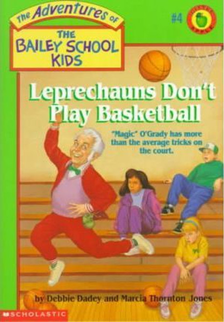 Jones, Marcia & Debbie Dadey / Leprechauns Don't Play Basketball