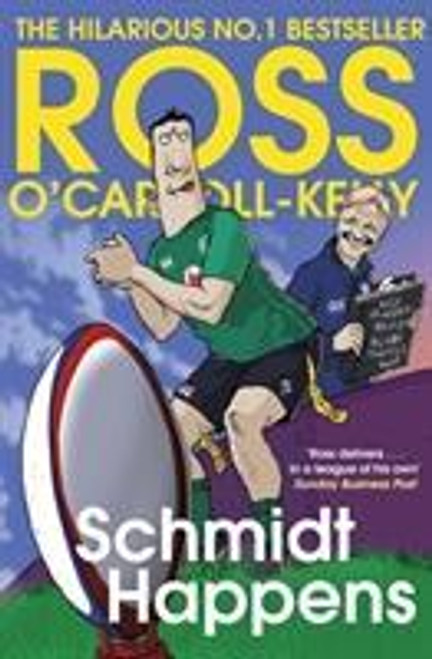 O'Carroll-Kelly, Ross / Schmidt Happens (Large Paperback)