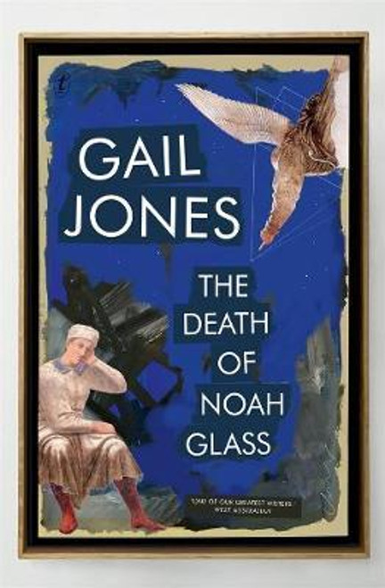 Jones, Gail / The Death Of Noah Glass (Large Paperback)