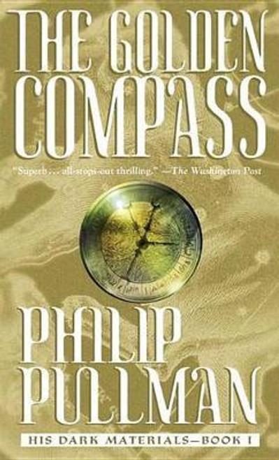 Pullman, Philip / The Golden Compass ( Northern Lights)  ( His Dark Materials - Book 1 )