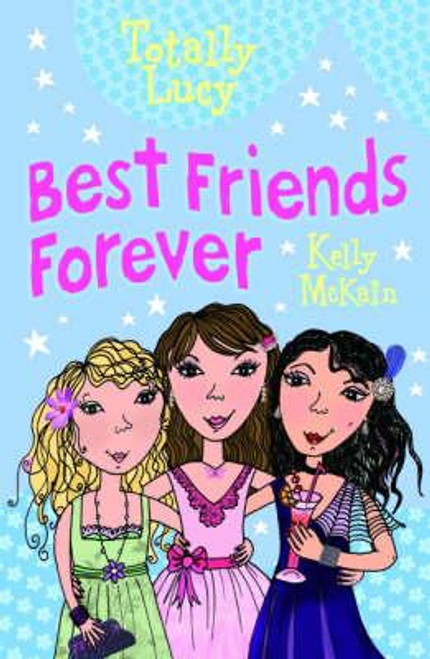 Mckain, Kelly / Best Friends Forever ( Totally Lucy)