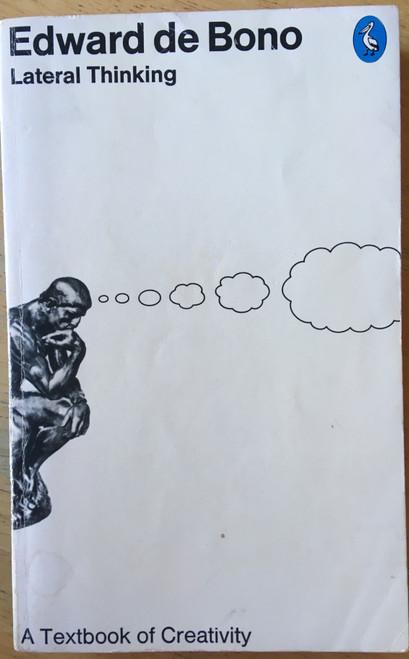 de Bono, Edward - Lateral Thinking : A Textbook of Creativity - Vintage Pelican PB