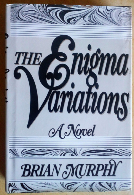 Murphy, Brian - The Enigma Variations - HB 1st Edition UK - 1982