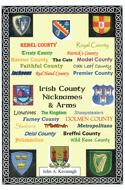 Kavanagh, John A - Irish County Nicknames and Arms - PB - 2005