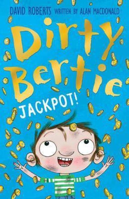 Roberts, Dsvid / Dirty Bertie Jackpot!