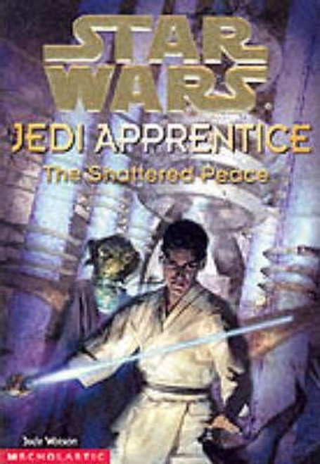 Watson, Jude / Star Wars The Shattered Peace
