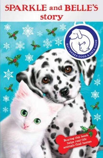 Battersea Dogs and Cats Home : Sparkle and Belles Story