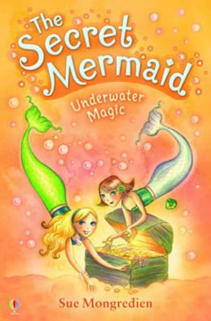 Mongredien, Sue / The Secret Mermaid Underwater Magic