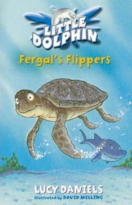 Daniels, Lucy / Little Dolphin: Fergal's Flippers