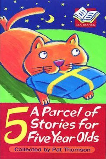 Thomson, Pat / A Parcel Of Stories For Five Year Olds