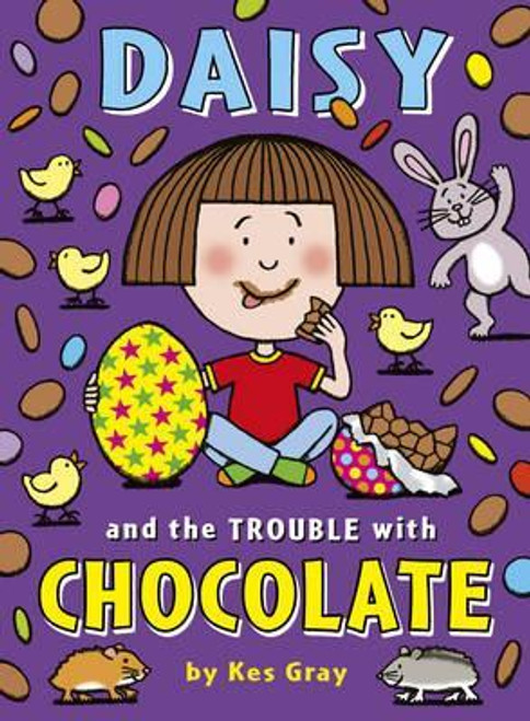Grey, Kes / Daisy and the Trouble with Chocolate