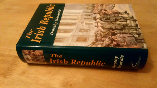 MacArdle, Dorothy - The Irish Republic - HB  Wolfhound Press 2005 ( Originally 1937) - Revolutionary Ireland