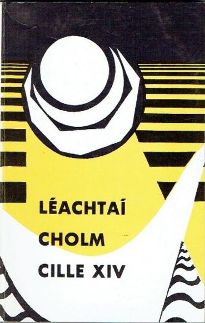 Ó Fiannachta, Pádraig ( Eagarthóir) Léachtaí Cholm Cille XIV - Gaeilge - Ár Scéalaíocht 1983 - Litríócht