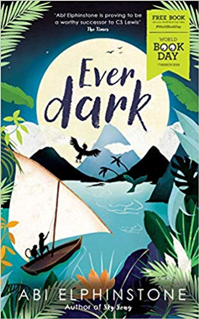 Elphinstone, Abi / Everdark: World Book Day 2019