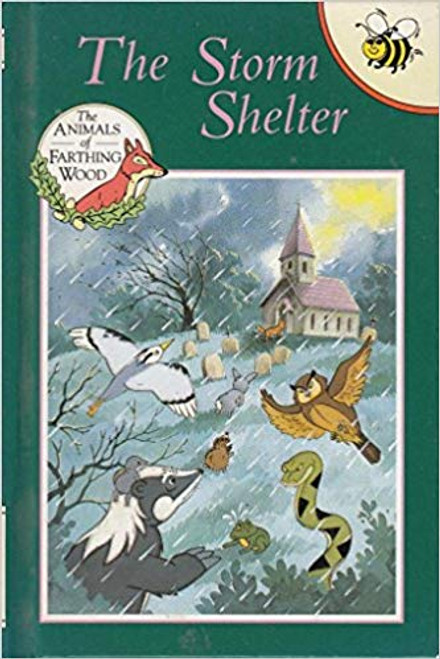 Dann, Colin / The Storm Shelter (Animals of Farthing Wood) Hardcover – 1 Oct 1993