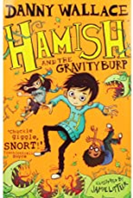 Wallace, Danny / Hamish and the Gravityburp