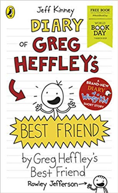 Kinney, Jeff  / Diary of Greg Heffley's Best Friend: World Book Day 2019 (Diary of a Wimpy Kid)