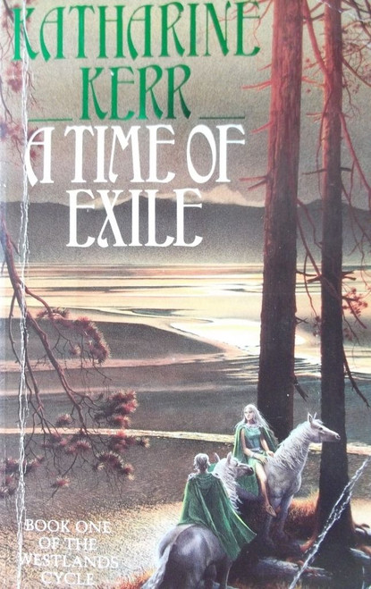 Kerr, Katherine / A Time of Exile