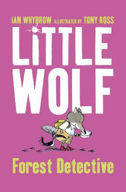 Whybrow, Ian / Little Wolf, Forest Detective