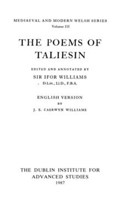 Williams, Ifor ( Editor) The Poems of Taliesin - HB 1975 : Mediaeval & Modern Welsh Series