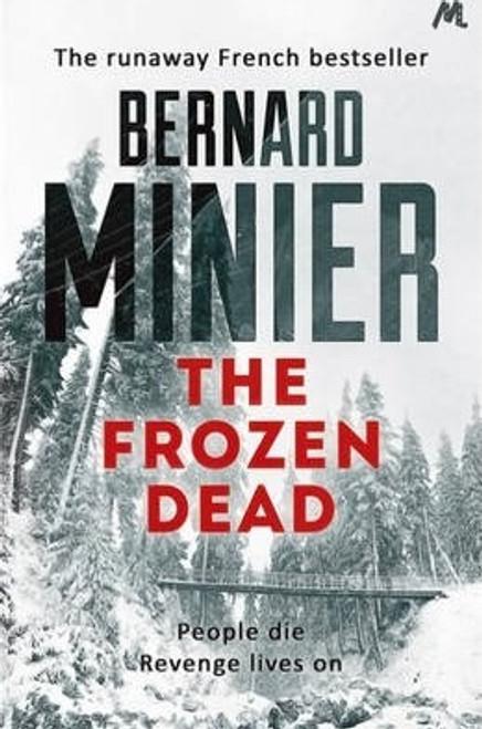 Minier, Bernard / The Frozen Dead