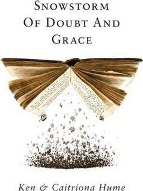 Hume, Ken / Snowstorm Of Doubt And Grace