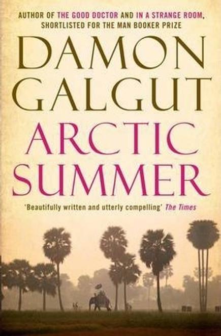 Galgut, Damon / Arctic Summer