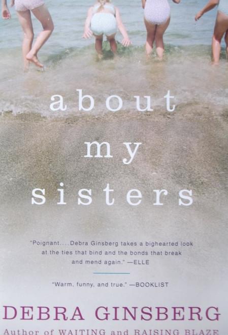 Ginsberg, Debra / About My Sisters