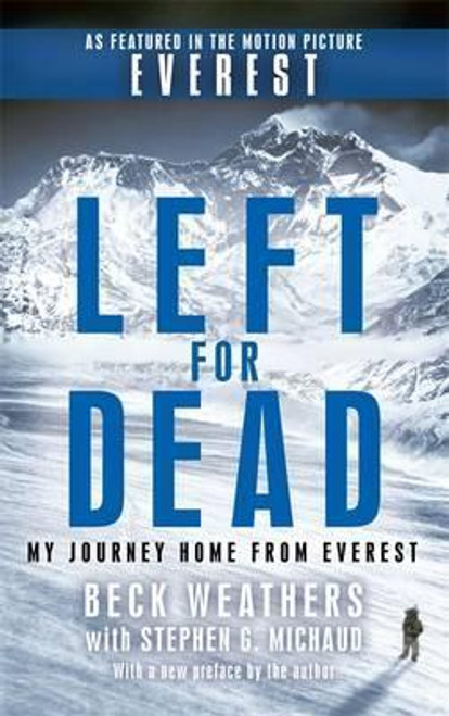 Wethers, Beck / Left For Dead : My Journey Home from Everest