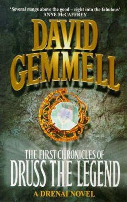 Gemmell, David / The First Chronicles Of Druss The Legend