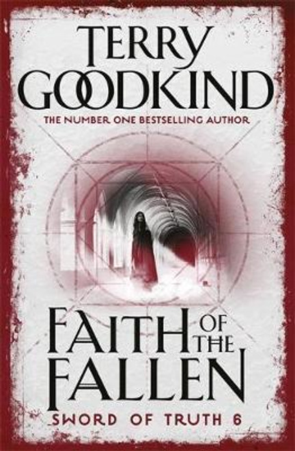 Goodkind, Terry / Faith of the Fallen ( Sword of Truth Series - Book 6 )
