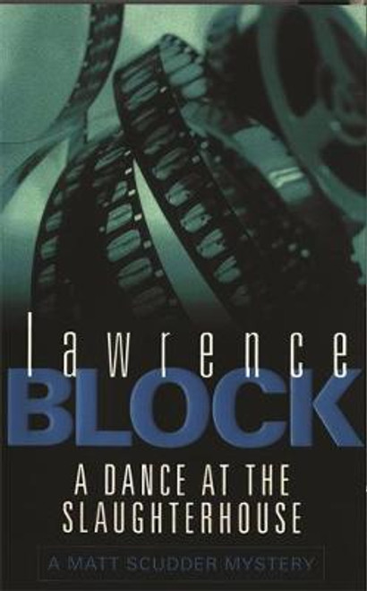 Block, Lawrence / A Dance At The Slaughterhouse