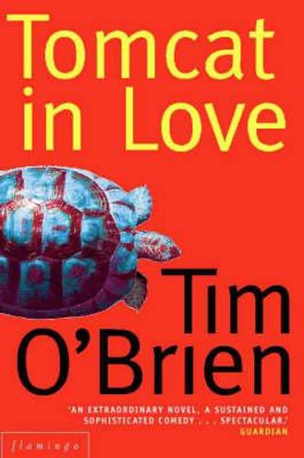 O'Brien, Tim / Tomcat in Love