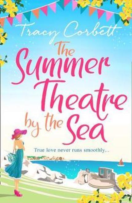 Corbett, Tracey / The Summer Theatre by the Sea